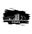 Osaka Skyline Silhouette Hand Drawn Sketch vector image vector image