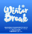 snow white cute text winter break vector image