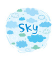 sky and cloud collection vector image vector image