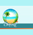 summer text greeting card beach holidays palm vector image