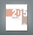 Cover Report number 2015 and silhouette building vector image vector image