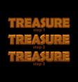 wooden inscription treasure logo in 3 steps vector image vector image