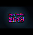 2019 rainbow happy new year card background vector image