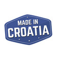 made in croatia label or sticker vector image