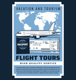 flight tours vacation boarding pass and tickets vector image vector image