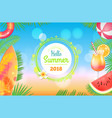 hello summer 2018 banner placard sample vector image
