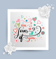 all of me love all of you lettering banner vector image