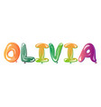 olivia female name balloons vector image
