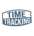 time tracking sign or stamp vector image vector image