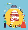 welcome to south korea with landmarks and vector image vector image