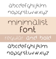 Minimalist Font Bold And Regular Minimalism Style vector image vector image