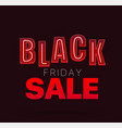 black friday concept with neon letters vector image vector image