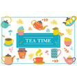hand drawn tea time colorful template vector image vector image