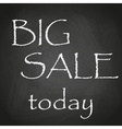today big sale black chalkboard background with vector image vector image