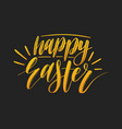 happy easter calligraphy on black vector image vector image