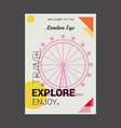 welcome to the london eye united kingdom explore vector image vector image