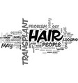 who needs a hair transplant text word cloud vector image vector image