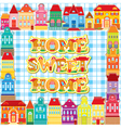 Frame with decorative colorful houses vector image vector image