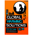 global warming solutions vector image vector image