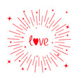 love word red heart round line shining star vector image
