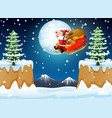 santa claus riding his sleigh flying over hill vector image
