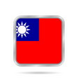 flag of taiwan shiny metallic gray square button vector image