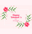 happy womens day background with flower decoration vector image vector image