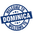 welcome to dominica blue stamp vector image vector image