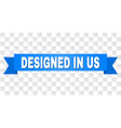 blue ribbon with designed in us caption vector image