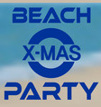 christmas party at the beach banner with seashore vector image vector image