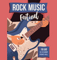 rock music festival promo poster flat vector image