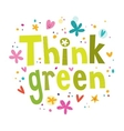 Think green text vector image vector image