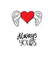 valentines heart with wings always yours vector image vector image