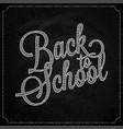 back to school logo on chalk board design vector image