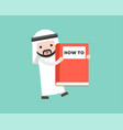 arab businessman carrying how to big book ready vector image