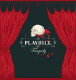 hand-drawn playbill with theater curtain and skull vector image