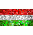 hungary flag made of hearts background vector image