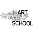 art schools text word cloud concept vector image vector image