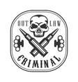 criminal outlaw street club black and white sign vector image vector image