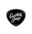 Guitar shop hand written lettering logo emblem vector image vector image