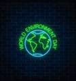 neon sign of world environment day with globe vector image