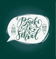 vintage back to school hand lettering in vector image vector image
