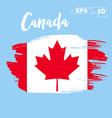 canada flag brush strokes painted vector image