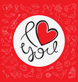 i love you background with icons for valentines vector image vector image