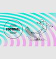 american football kicker hits ball vector image