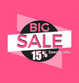 Big sale special offer discount of 15 banner