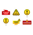 set sign attention please bright yellow and red vector image