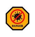 coronavirus danger emblem with coronavirus sign vector image