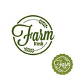 farm fresh logo produce stamp set on white vector image