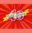 happy 40th anniversary glass bulb numbers set vector image